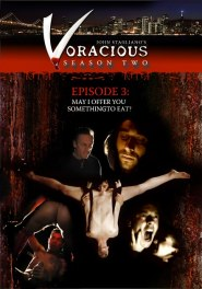 Voracious - Season #02 Episode #03 DVD Cover